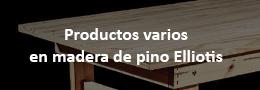 varios-madera-pino-elliotis-usos